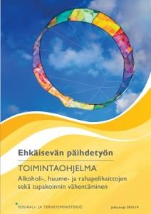 Kansikuva: Ehkäisevän päihdetyön toimintaohjelma 2015